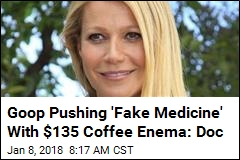 Paltrow's Goop Wants You to Buy a $135 Coffee Enema