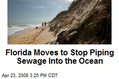Florida Moves to Stop Piping Sewage Into the Ocean