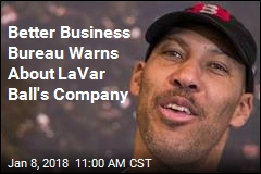 Better Business Bureau Warns About LaVar Ball's Company