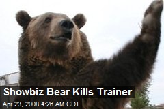 Showbiz Bear Kills Trainer