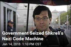 Government Seized Shkreli's Nazi Code Machine