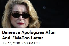 Deneuve Apologizes After Anti-#MeToo Letter
