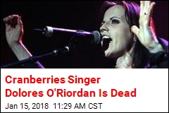 Dolores O'Riordan of Cranberries Dead at 46