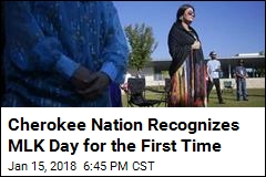 Cherokee Nation Recognizes MLK Day for the First Time