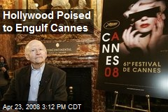 Hollywood Poised to Engulf Cannes