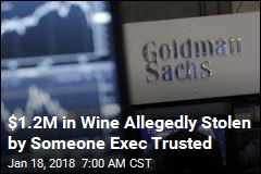 Assistant to Goldman's No. 2 Allegedly Stole His Fine Wine