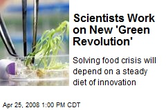 Scientists Work on New 'Green Revolution'
