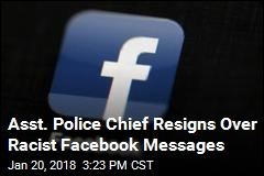 Asst. Police Chief Resigns Over Racist Facebook Messages