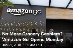 Amazon's No-Checkout Grocery Store Opens Monday
