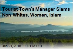 Tourist Town's Manager Slams Non-Whites, Women, Islam