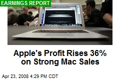 Apple's Profit Rises 36% on Strong Mac Sales