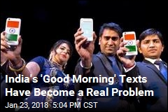 India's 'Good Morning' Texts Have Become a Real Problem