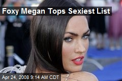 Foxy Megan Tops Sexiest List