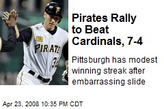 Pirates Rally to Beat Cardinals, 7-4