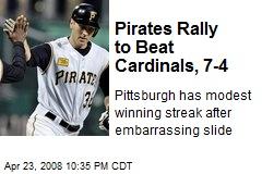 Pirates Rally to Beat Cardinals, 7-4
