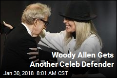 Woody Allen Gets Another Celeb Defender