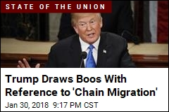 Trump Draws Boos With Reference to 'Chain Migration'