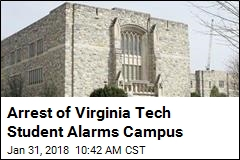 Arrest of Virginia Tech Student Alarms Campus