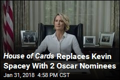 House of Cards Production Resumes With 2 New Stars