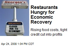 Restaurants Hungry for Economic Recovery