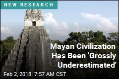 Mayan Civilization Has Been 'Grossly Underestimated'