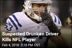 NFL Player Killed by Suspected Drunken Driver