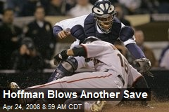 Hoffman Blows Another Save
