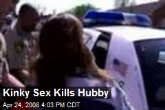 Kinky Sex Kills Hubby