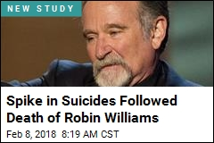 Spike in Suicides Followed Death of Robin Williams