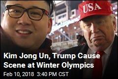 Kim Jong Un, Trump Cause Scene at Winter Olympics