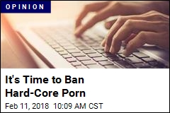 It's Time to Ban Hard-Core Porn