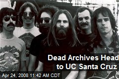Dead Archives Head to UC Santa Cruz