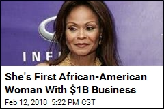 She's First African-American Woman With $1B Business