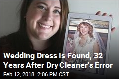 Wedding Dress Is Found, 32 Years After Dry Cleaner's Error