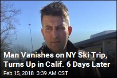 Man Vanishes on NY Ski Trip, Turns Up in Calif. 6 Days Later