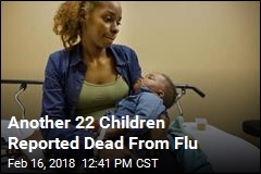 Another 22 Children Reported Dead From Flu