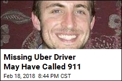Missing Uber Driver May Have Called 911