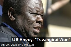 US Envoy: 'Tsvangirai Won'