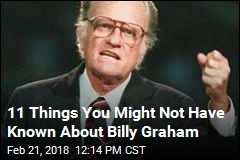 11 Things You Might Not Have Known About Billy Graham