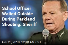 School Officer Waited Outside During Parkland Shooting: Sheriff