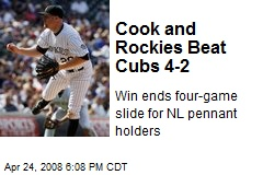 Cook and Rockies Beat Cubs 4-2