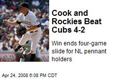 Cook and Rockies Beat Cubs 4-2