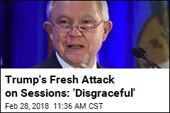 As He Did Last Wednesday, Trump Goes After Sessions