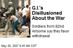 G.I.'s Disillusioned About the War