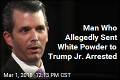 Man Who Allegedly Sent White Powder to Trump Jr. Arrested