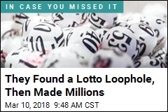 They Found a Lotto Loophole, Then Made Millions
