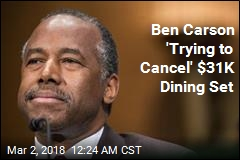 Ben Carson 'Trying to Cancel' $31K Table