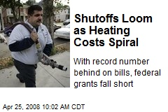 Shutoffs Loom as Heating Costs Spiral