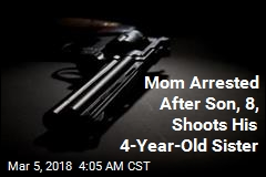 Mom Arrested After Son, 8, Shoots Daughter, 4