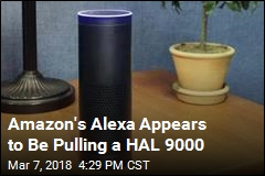 'Creepy' and 'Evil': Amazon's Alexa Is Laughing at Users